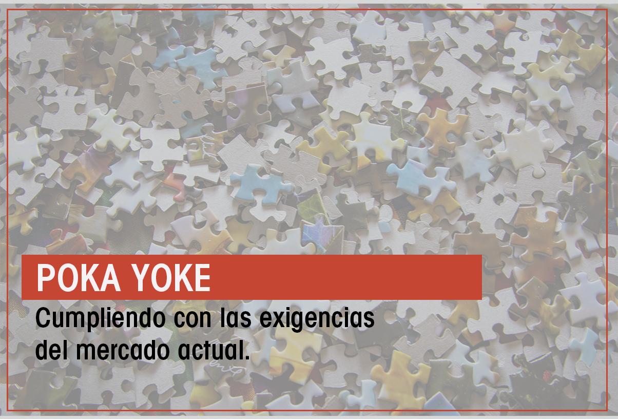 El método Poka Yoke, el amigo de la logística para cumplir con las exigencias del mercado actual